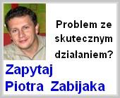 1 Zapytaj Piotra Zabijaka